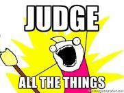 judge things