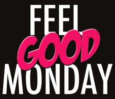 feel good monday
