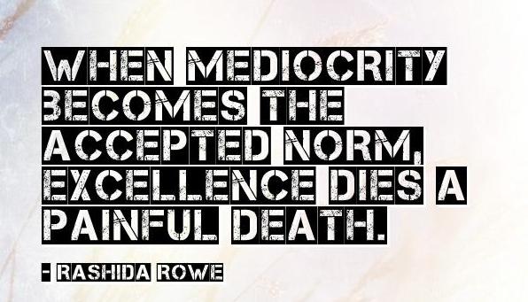 mediocrity quote